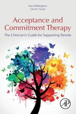 Acceptance and Commitment Therapy -
