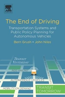 The End of Driving -