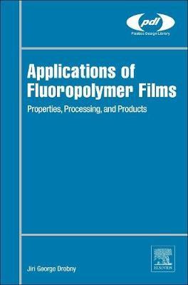 Applications of Fluoropolymer Films - pr_1752805