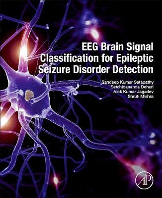 EEG Brain Signal Classification for Epileptic Seizure Disorder Detection -