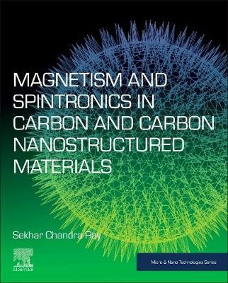 Magnetism and Spintronics in Carbon and Carbon Nanostructured Materials - pr_1752897