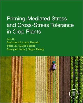 Priming-Mediated Stress and Cross-Stress Tolerance in Crop Plants - pr_1753571