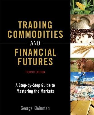 Trading Commodities and Financial Futures -