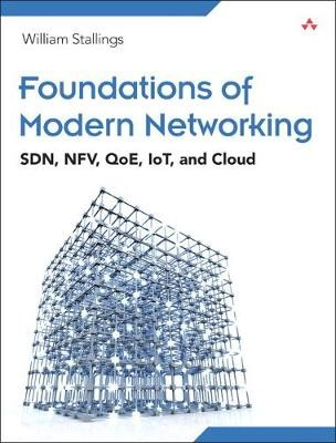 Foundations of Modern Networking -