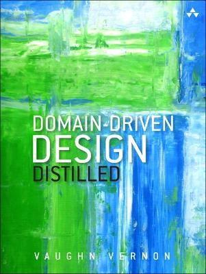 Domain-Driven Design Distilled -