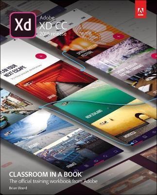 Adobe XD CC Classroom in a Book (2018 release) -