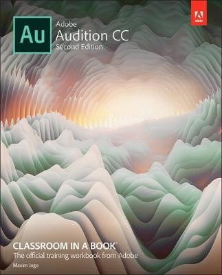 Adobe Audition CC Classroom in a Book -