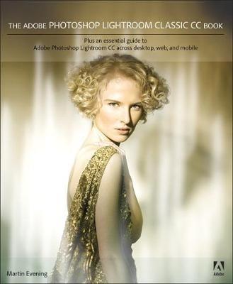 The Adobe Photoshop Lightroom Classic CC Book -