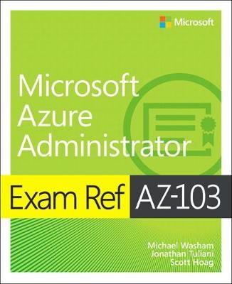 Exam Ref AZ-103 Microsoft Azure Administrator -