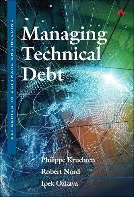 Managing Technical Debt -