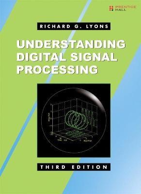 Understanding Digital Signal Processing -