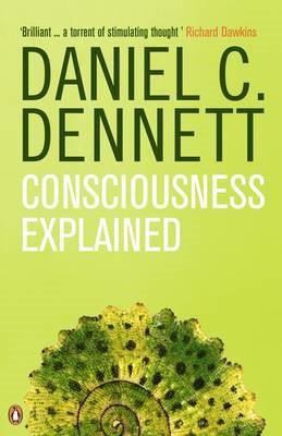 Consciousness Explained -