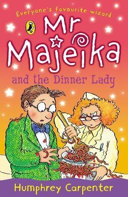 Mr Majeika and the Dinner Lady - pr_358087