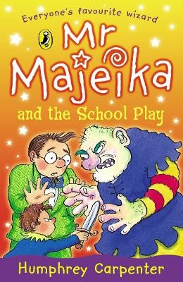Mr Majeika and the School Play -
