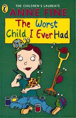 The Worst Child I Ever Had -