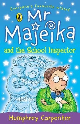 Mr Majeika and the School Inspector -