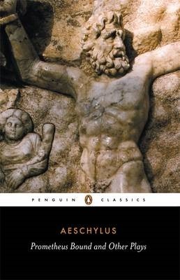 Prometheus Bound and Other Plays -