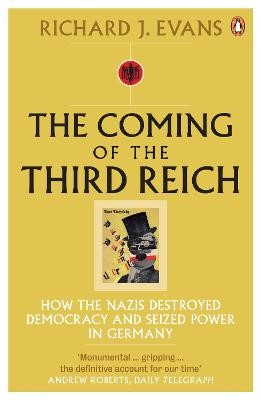 The Coming of the Third Reich -
