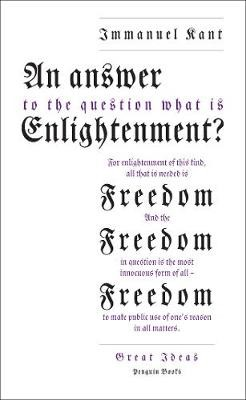 An Answer to the Question: 'What is Enlightenment?' -