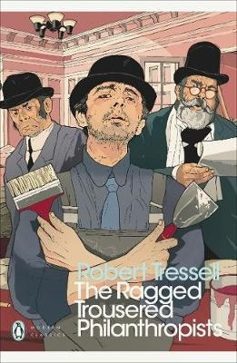 The Ragged Trousered Philanthropists -