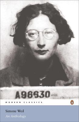 Simone Weil: An Anthology -