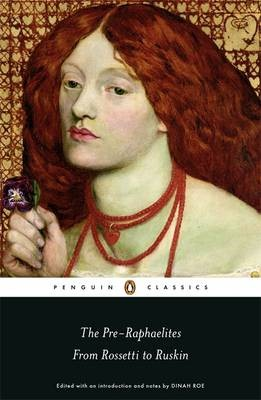 The Pre-Raphaelites: From Rossetti to Ruskin -