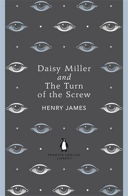 Daisy Miller and The Turn of the Screw -