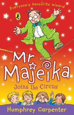 Mr Majeika Joins the Circus -