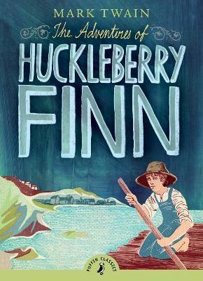 The Adventures of Huckleberry Finn -