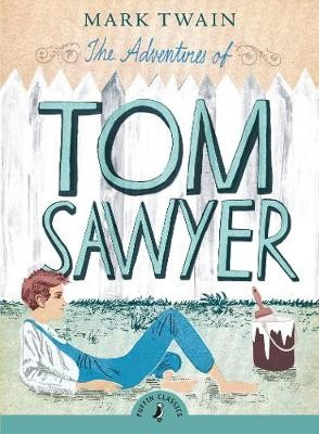 The Adventures of Tom Sawyer -