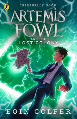 Artemis Fowl and the Lost Colony -