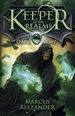 Keeper of the Realms: The Dark Army (Book 2) -