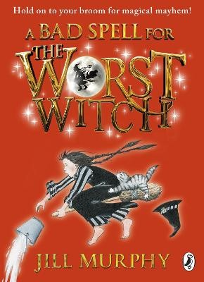 A Bad Spell for the Worst Witch -