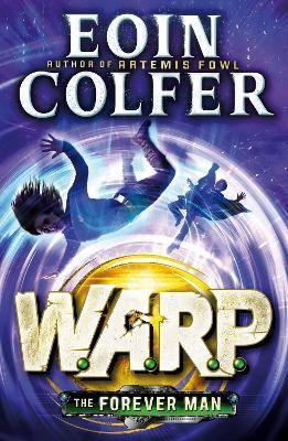 The Forever Man (W.A.R.P. Book 3) - pr_320755