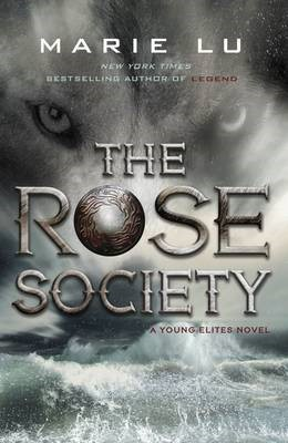 The Rose Society (The Young Elites book 2) - pr_120035