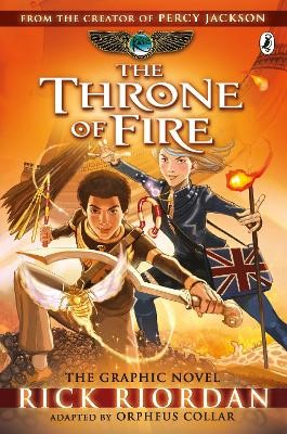 The Throne of Fire: The Graphic Novel (The Kane Chronicles Book 2) -