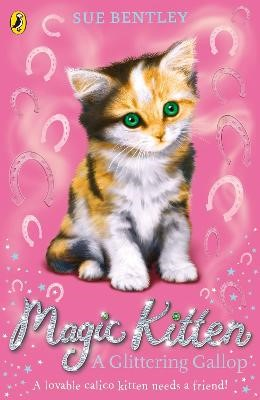 Magic Kitten: A Glittering Gallop -