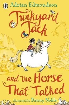 Junkyard Jack and the Horse That Talked -