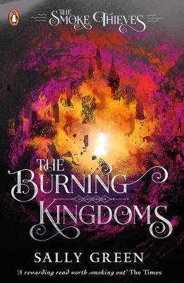 The Burning Kingdoms (The Smoke Thieves Book 3) - pr_1795585