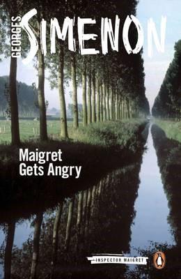Maigret Gets Angry -
