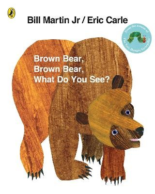 Brown Bear, Brown Bear, What Do You See? -