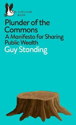 Plunder of the Commons -