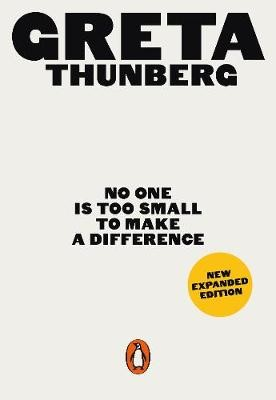 No One Is Too Small to Make a Difference -