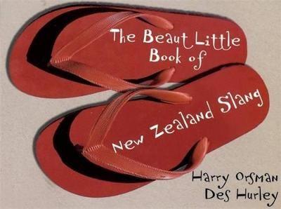 The Beaut Little Book of New Zealand Slang -
