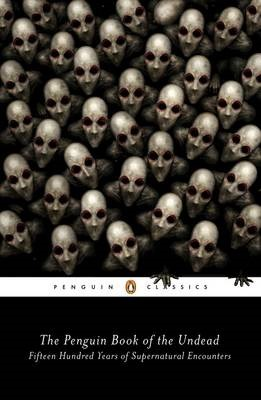 The Penguin Book of the Undead -