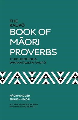 The Raupo Book Of Maori Proverbs -