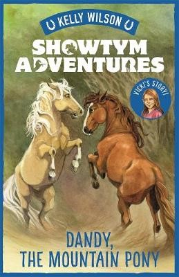 Showtym Adventures 1: Dandy, the Mountain Pony -
