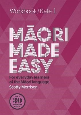 Maori Made Easy Workbook 1/Kete 1 - pr_411517