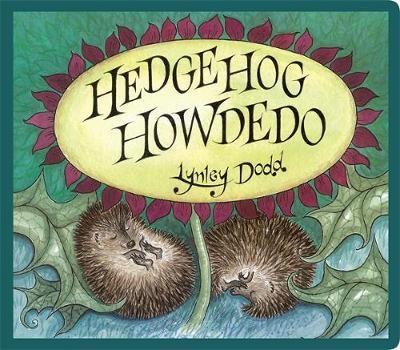 Hedgehog Howdedo -