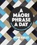 A Maori Phrase a Day - pr_1867084